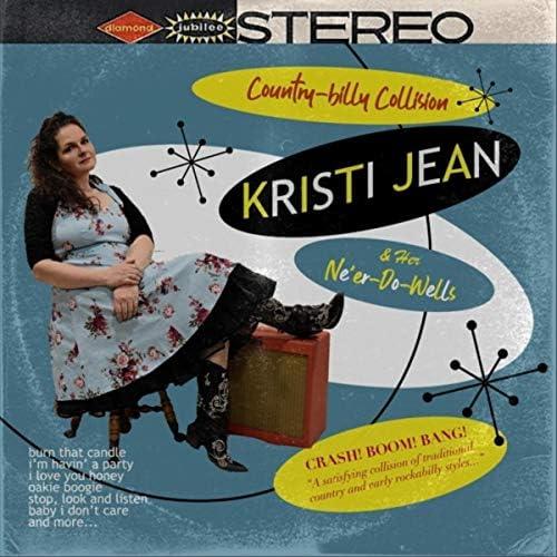 Kristi Jean & Her Ne'er-Do-Wells