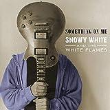 Snowy White: Something on Me (Audio CD)