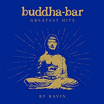 Buddha Bar Greatest Hits (by Ravin)