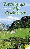 Vorarlberger Alpgeschichten - Irene Prugger