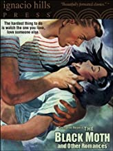 The Black Moth and Other Romances
