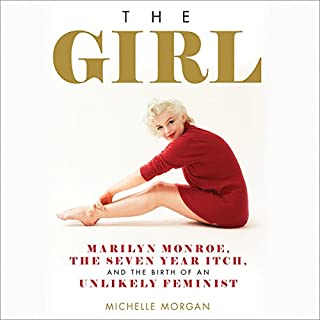 The Girl     Marilyn Monroe, the Seven Year Itch, and the Birth of an Unlikely Feminist              De :                                                                                                                                 Michelle Morgan                               Lu par :                                                                                                                                 Lisa Flanagan                      Durée : 7 h et 20 min     Pas de notations     Global 0,0