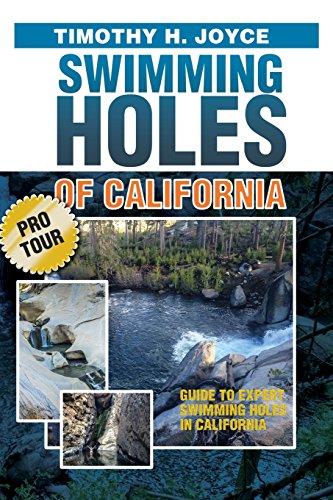 Swimming Holes of California (Pro Tour)