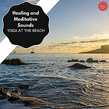Healing And Meditative Sounds - Yoga At The Beach