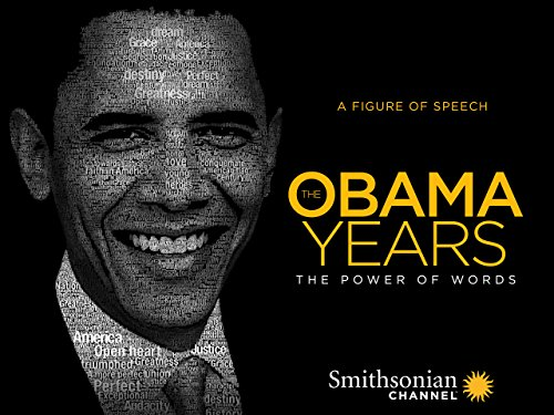 The Obama Years: The Power of Words (The Obama Years The Power Of Words)