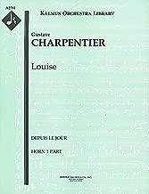 Louise (Depuis le Jour): Horn 1, 2, 3 and 4 parts [A2781]