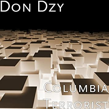 Columbia Terrorist