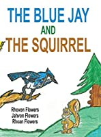 The Blue Jay And The Squirrel