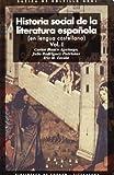 Historia social de la literatura española (2 volúmenes): 56 (Básica de Bolsillo)