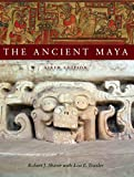 The Ancient Maya, 6th Edition - Robert J. Sharer
