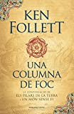 Una columna de foc (Saga Els pilars de la Terra 3) (Catalan
