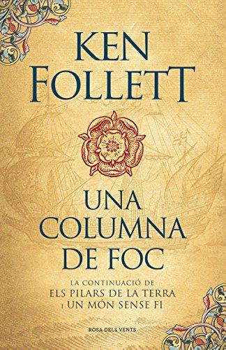 Una columna de foc (Saga Els pilars de la Terra 3) (Catalan Edition)