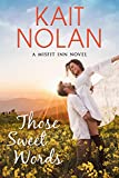 Those Sweet Words: A Small Town Family Romance (The Misfit Inn Book 2) (English Edition)