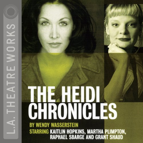 The Heidi Chronicles audiobook cover art