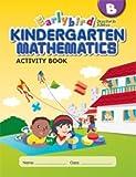 EarlyBird Kindergarten Math (Standards Edition) Activity Book B