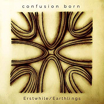 Erstwhile/Earthlings