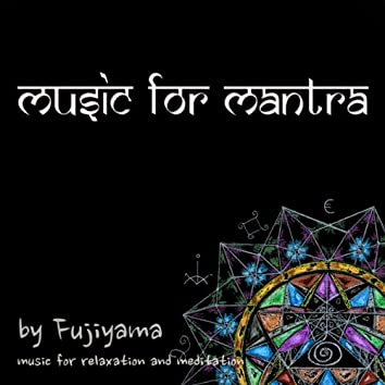 Music For Mantra (For Relax And Meditation)