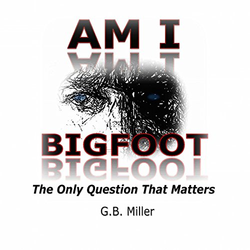 Am I Bigfoot? audiobook cover art