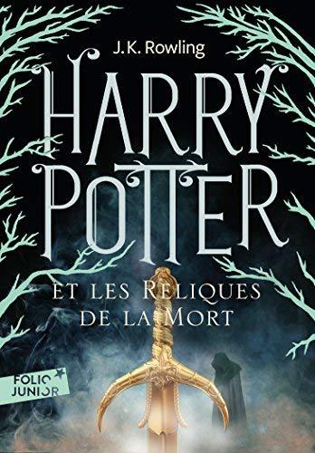 Harry Potter Et les Reliques de la Mort=Harry Potter and the Deathly Hallows (French Edition) by J. K. Rowling(2011-09-01)