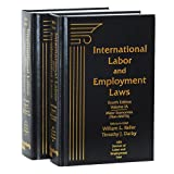 International Labor and Employment Laws, Fourth Edition, Volumes IIA and IIB