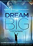 IMAX: Dream Big: Engineering Our World