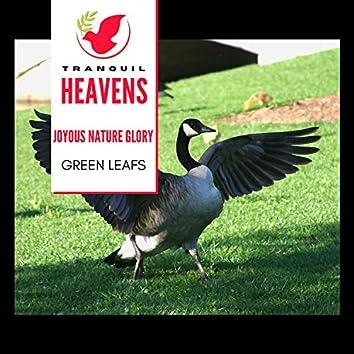 Joyous Nature Glory - Green Leafs
