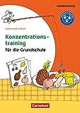 Konzentrationstraining für die Grundschule - Klasse 1-4: Kopiervorlagen