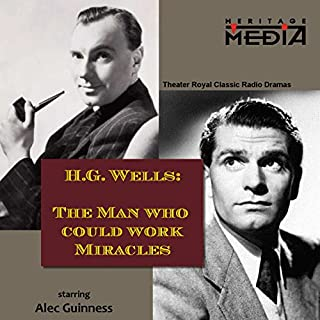 The Man Who Could Work Miracles audiobook cover art