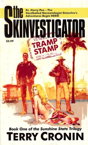 Book: The Skinvestigator - Tramp Stamp (The Sunshine State Trilogy) by Terry Cronin