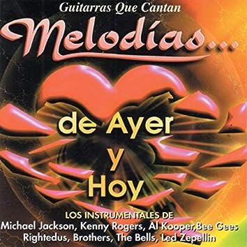 Guitarras Que Cantan Melodias de Ayer y Hoy