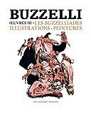 Oeuvres 3 - Les buzzeliades, illustrations, peintures