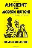 Ancient And Modern Britons: A Retrospect Vol. II