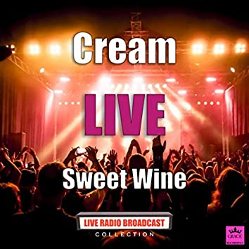 Sweet Wine (Live)