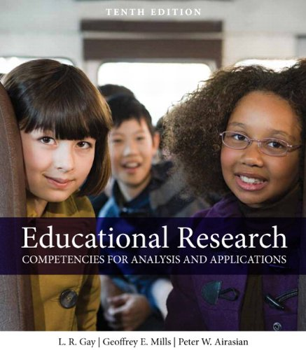 Educational Research: Competencies for Analysis and Applications (10th Edition)