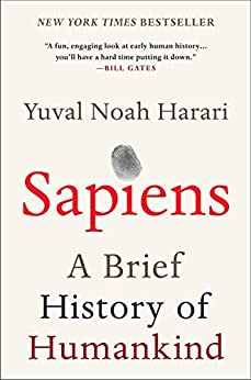 Sapiens: A Brief History of Humankind by [Yuval Noah Harari]