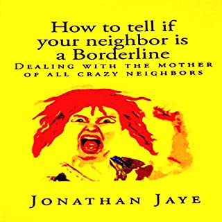 How to Tell If Your Neighbor Is a Borderline audiobook cover art