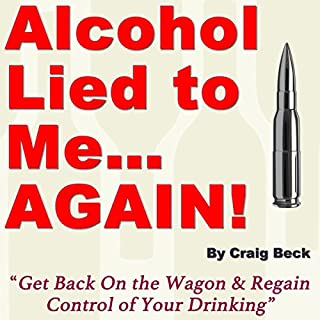 Alcohol Lied to Me... Again! audiobook cover art