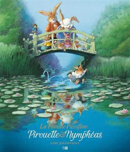 Pirouette et les Nymphéas (Tapa dura)
