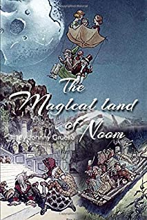 The Magical Land of Noom: Classic illustration