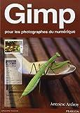 Gimp - Pour les photographes du numérique