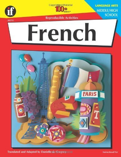 French, Grades 6 - 12: Middle / High School (The 100+ Series?) by Degregory, Danielle (1999) Paperback