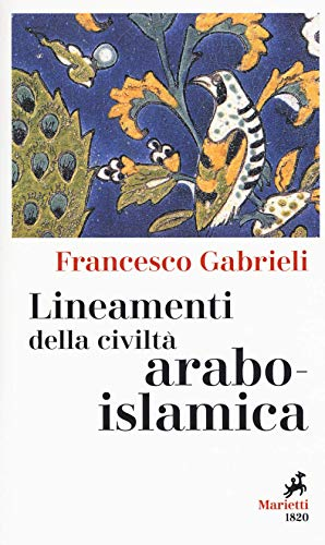 Lineamenti della civiltà arabo-islamica
