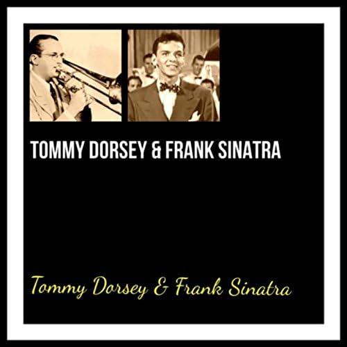 Tommy Dorsey & Frank Sinatra