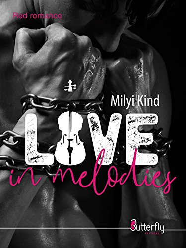 Love in melodies (BUTTERFLY EDITI) par [Milyi Kind]