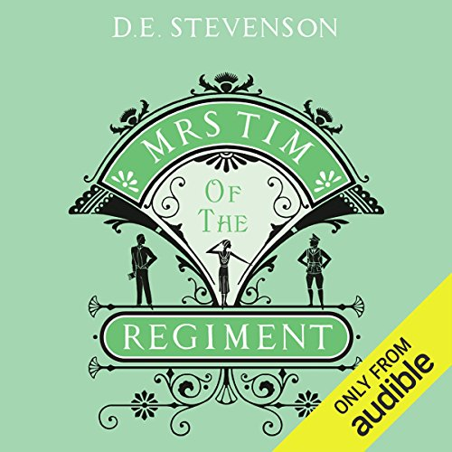 Mrs. Tim of the Regiment                   By:                                                                                                                                 D. E. Stevenson                               Narrated by:                                                                                                                                 Christine Rendel                      Length: 13 hrs and 38 mins     67 ratings     Overall 4.3