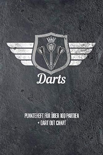 Punkteheft für über 100 Partien + Dart Out Chart: Dart Zähler Buch, Spieler Score Book für Training und Turnier, Cricket, 301, 501, 701 Punkte, Geschenk für Dartspieler