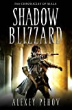 Shadow Blizzard (Chronicles of Siala) - Alexey Pehov