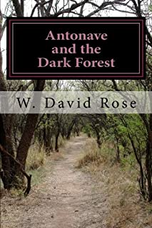 Antonave and the Dark Forest: The Morning Princess