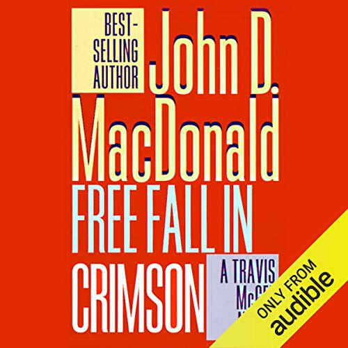 Free Fall in Crimson Audiobook By John D. MacDonald cover art