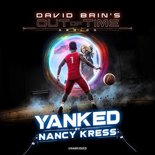 Yanked! Audiobook By Nancy Kress cover art